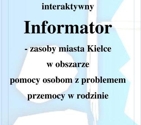 Interaktywny Informator – zasoby miasta Kielce w obszarze pomocy osobom z problemem przemocy w rodzinie