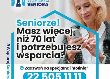 """Ruszył program """"Wspieraj Seniora"""". Infolinia dla seniorów 22 505 11 11"""