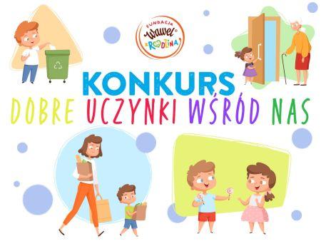 """Placówki zKielc iDymin wśród zwycięzców konkursu """"Dobre Uczynki wśród Nas"""""""